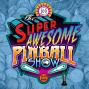 Artwork for The Super Awesome Pinball Show - S01 E17