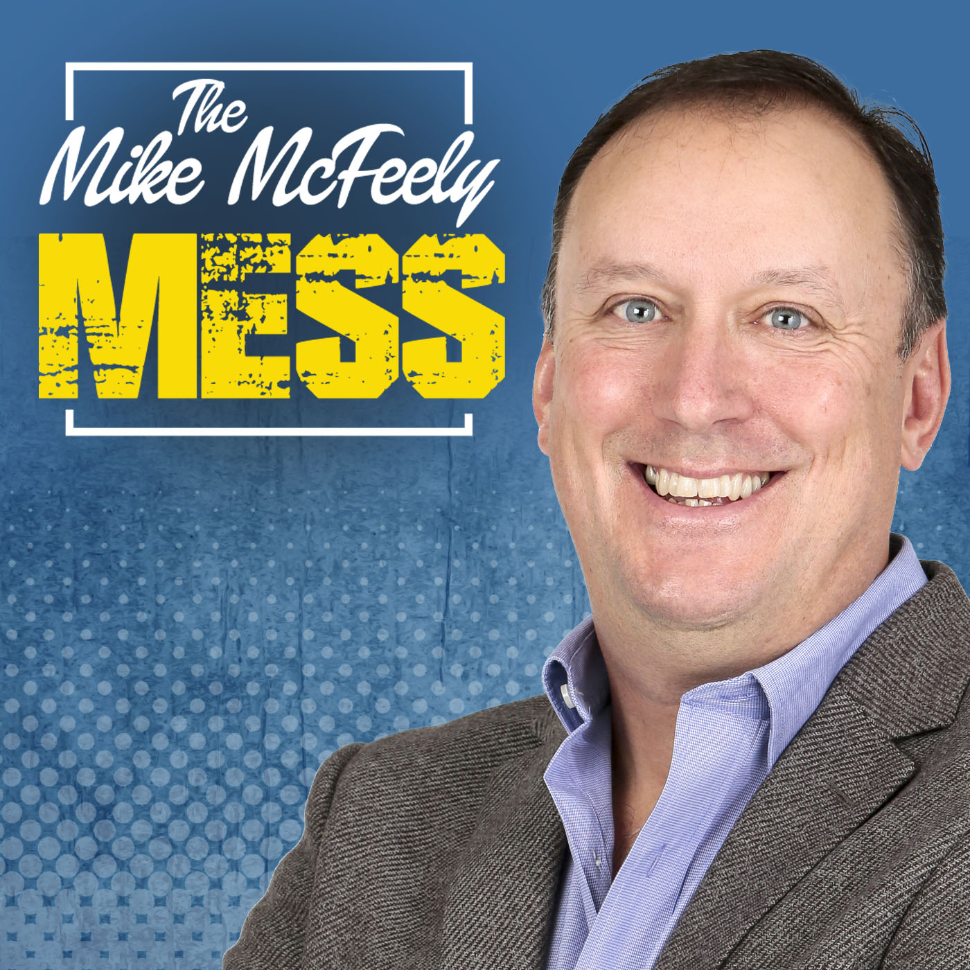 The Mike McFeely Mess show art