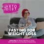 Artwork for #122 Fasting for Weight Loss with Ashley Salvatori