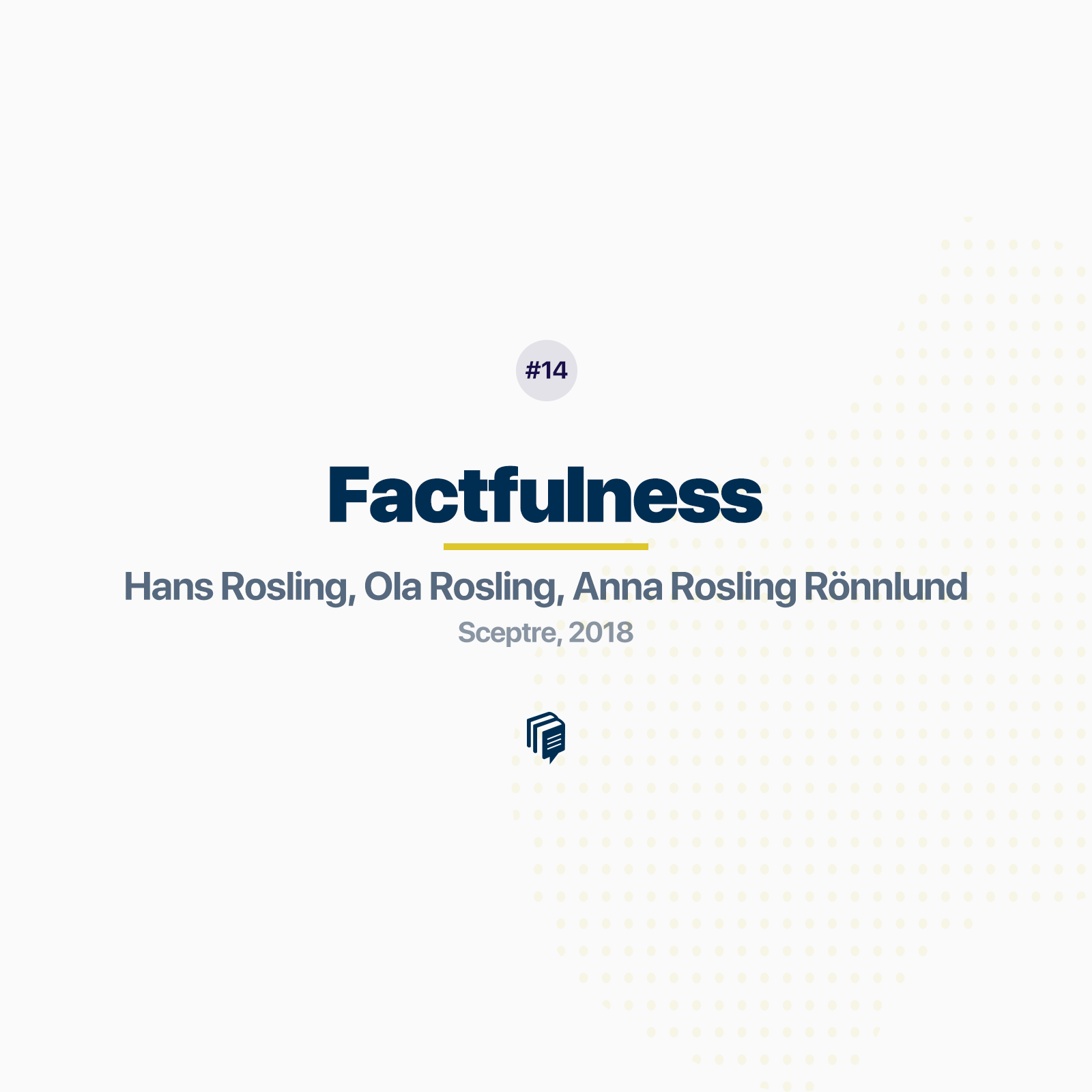 14: Factfulness