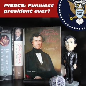 Headliner of State: Franklin Pierce