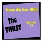 Artwork for Reasons Why You're Single - THRST015