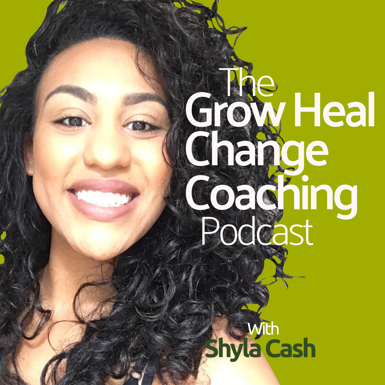The Grow Heal Change Coaching Podcast show art
