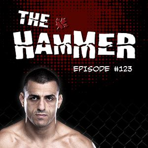 The Hammer MMA Radio - Episode 123