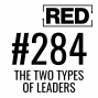 Artwork for Which Type of Leader Are You? [RED 284]