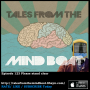 Artwork for #123 Tales From The Mind Boat - Please stand clear