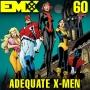 Artwork for EMX Episode 60: Adequate X-Men