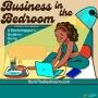 Artwork for Business in the Bedroom 8B: BONUS - Launch Recap Sizzle Reel