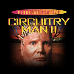 Bad Movie Night Podcast: Plughead Rewired: Circuitry Man II