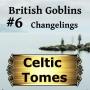 Artwork for Changelings - British Goblins CT006