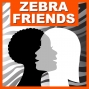 Artwork for Ep 007 Zebra Friends Special Edition:  What's Going On?