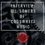 Artwork for #018: Gil Somers of Cogswheel Music