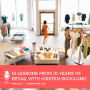 Artwork for Retailer Secrets: 10 Lessons from 10 Years in Retail with Kirsten Skoglund