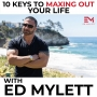 Artwork for Ed Mylett - 10 Keys To Maxing Out Your Life