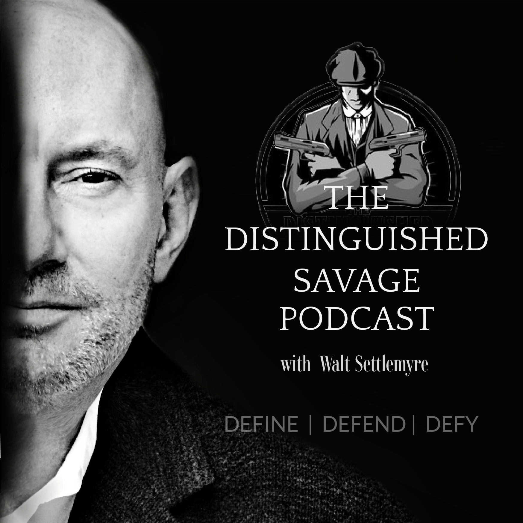 The Distinguished Savage Podcast show art