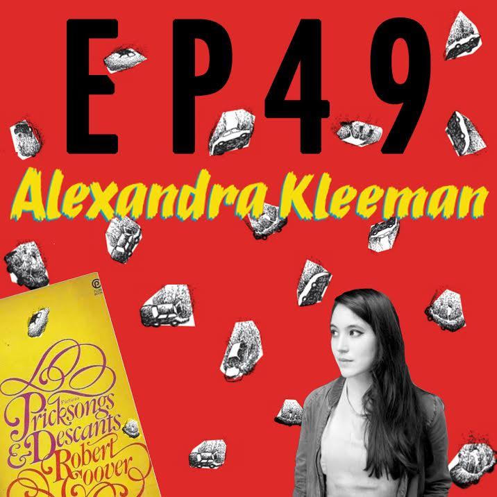 "Artwork for 49: Alexandra Kleeman & ""Pricksongs and Descants"""