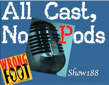 EP188-All Cast, No Pod