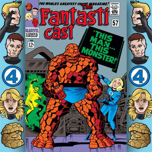 Episode 57: Fantastic Four #51 - This Man, This Monster