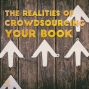 Artwork for 034 The Realities of Crowdsourcing Your Book