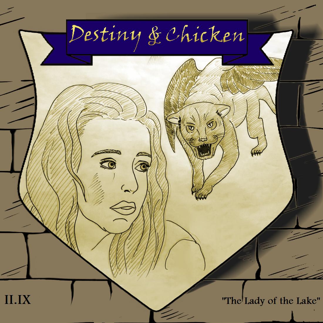 Episode II.IX - The Lady of the Lake
