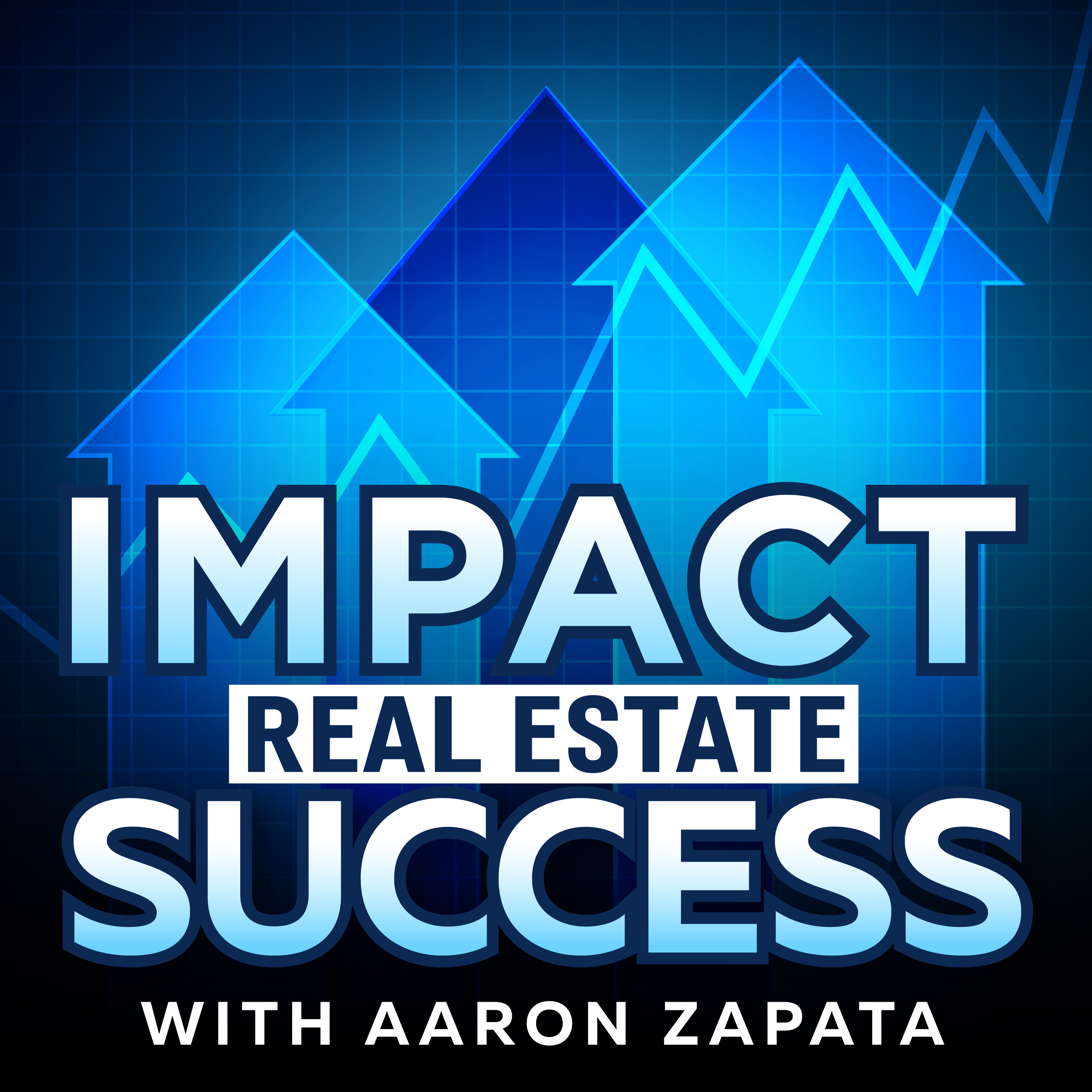 Artwork for IMPACT Real Estate Success Podcast - Episode 003 – Interview with Joseph Bird