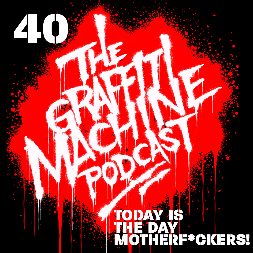 040: Today is the Day, Motherf*ckers