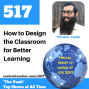 Artwork for How to Design the Classroom for Learning with Michael Cohen