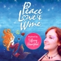 Artwork for Chel Loves Wine - Wine Blogger joins Peace Love & Wine for a Chat