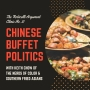 Artwork for Chinese Buffet Politics: with Keith Chow of The Nerds of Color & Southern Fried Asians