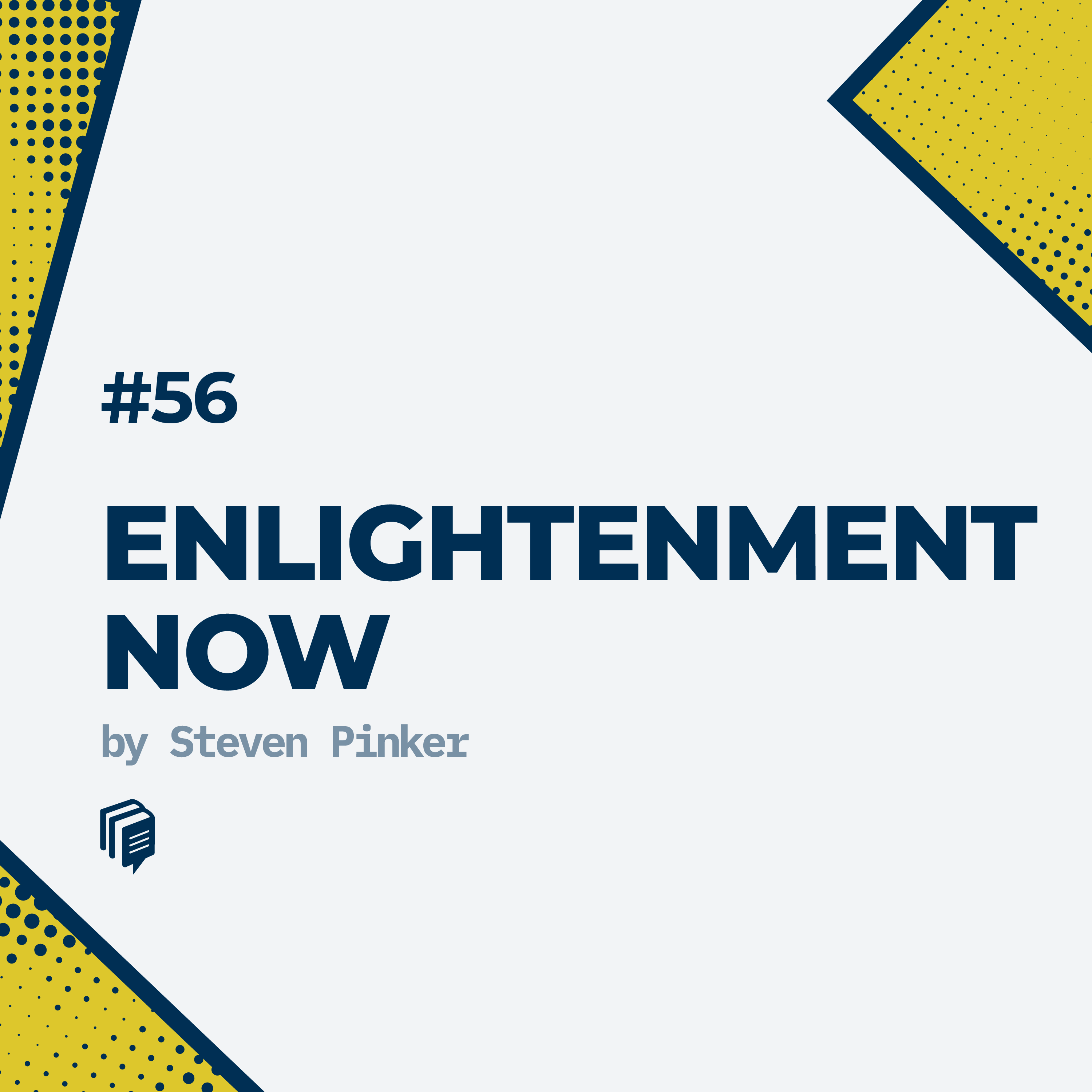 56: Enlightenment Now (اینک روشنگری)