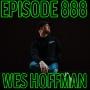 Artwork for Episode 888 - Wes Hoffman 2 (Punk/Singer Songwriter)