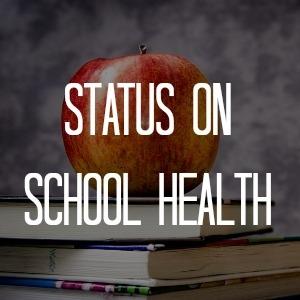 13 Status on School Health