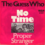 Guess Who - No Time - Time Warp Radio Song of The Day, 2/26/16