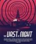 Artwork for #271 – The Vast of Night (2020)