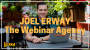 Artwork for EP 019 Joel Erway The King Of Webinars