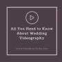 Artwork for #29- All you need to know about Wedding Videography