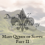 Artwork for 8: Mary Queen of Scots, Part II