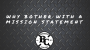 Artwork for WHY BOTHER WITH A MISSION STATEMENT