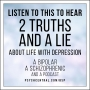 """Artwork for Listen to This to Hear """"2 Truths and a Lie"""" About Life with Depression"""