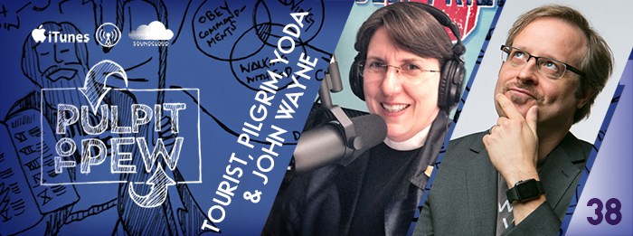 ep.38 - pulpit to pew - Reverend Beverly Gibson - Johnny Gwin - tourist, pilgrim, yoda and john wayne