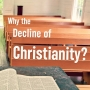 Artwork for Episode 3: Why the Decline of Christianity?