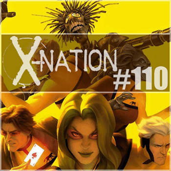 Cultural Wormhole Presents: X-Nation Episode 110