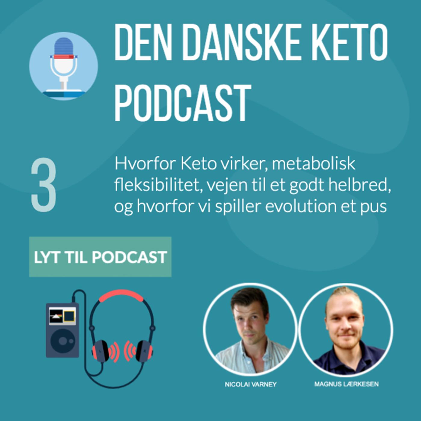 #3: De fantastiske ting ved Keto, og hvorfor de virker