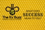 Artwork for What Does Success Mean to You? - Rx Buzz - PPN Episode 712