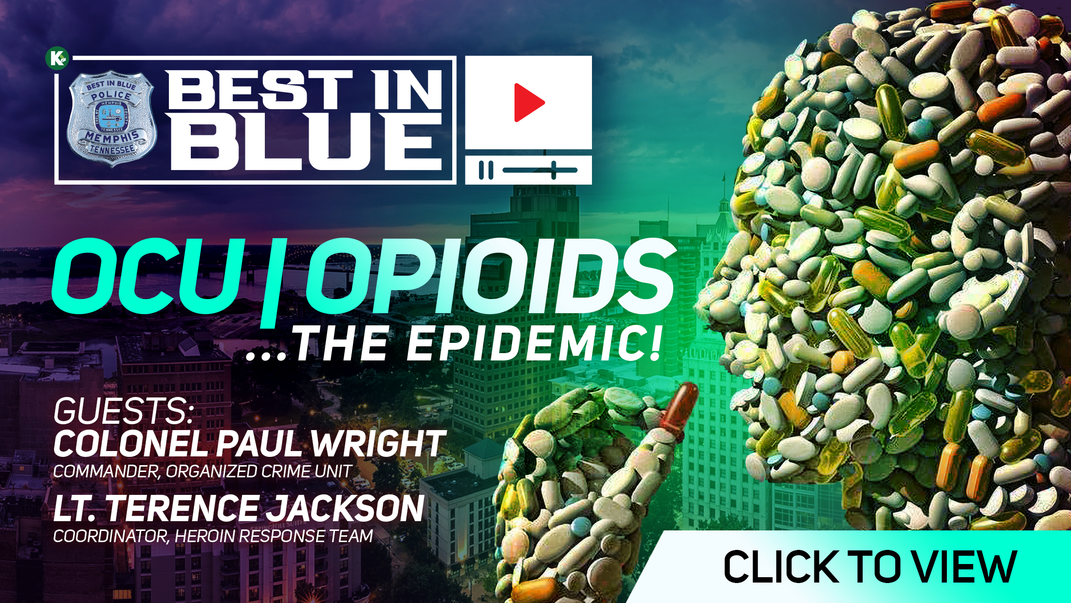 Artwork for BEST In BLUE TV - S1E9  | OCU: Opioids...The Epidemic! w/ Col. Paul Wright, Organized Crime Unit and Lt. Terence Jackson, Heroin Response Team  | KUDZUKIAN