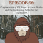 Artwork for   Ep 66 - Cryptocurrency 101, Snapchat Lens Studio, and the Continuing Battle for Net Neutrality