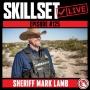 Artwork for Skillset Live Episode #125: Sheriff Mark Lamb