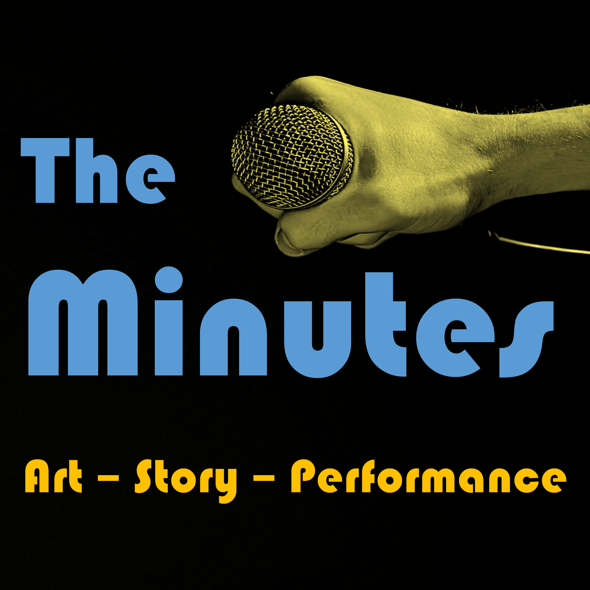 The Minutes - Art, Story, Performance show art