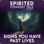 Artwork for Signs You've Had Past Lives