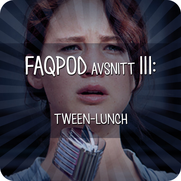Avsnitt 111: Tween-lunch